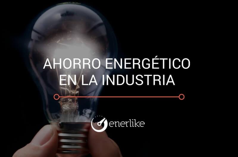 Ahorrar energía en la industria