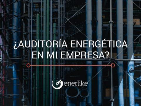 Auditoría energética en grandes empresas